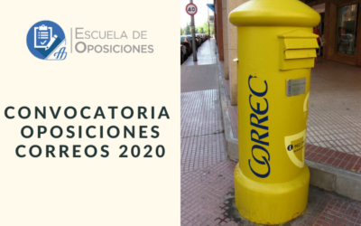 Cambios en la convocatoria de las Oposiciones para Correos 2020