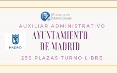 Convocatoria Auxilar Administrativo Ayuntamiento de Madrid