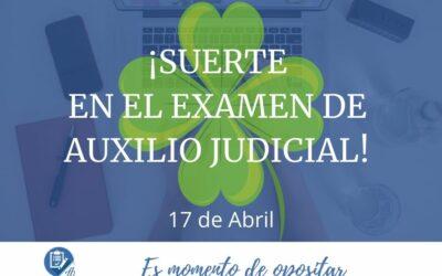 SUERTE en el examen de Auxilio Judicial
