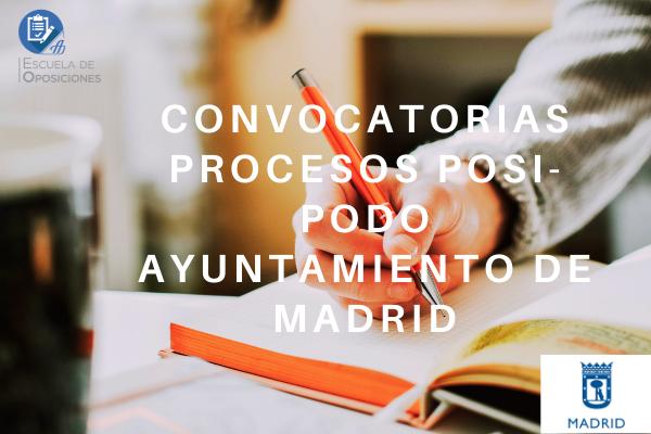 Convocatorias procesos POSI-PODO Ayuntamiento de Madrid