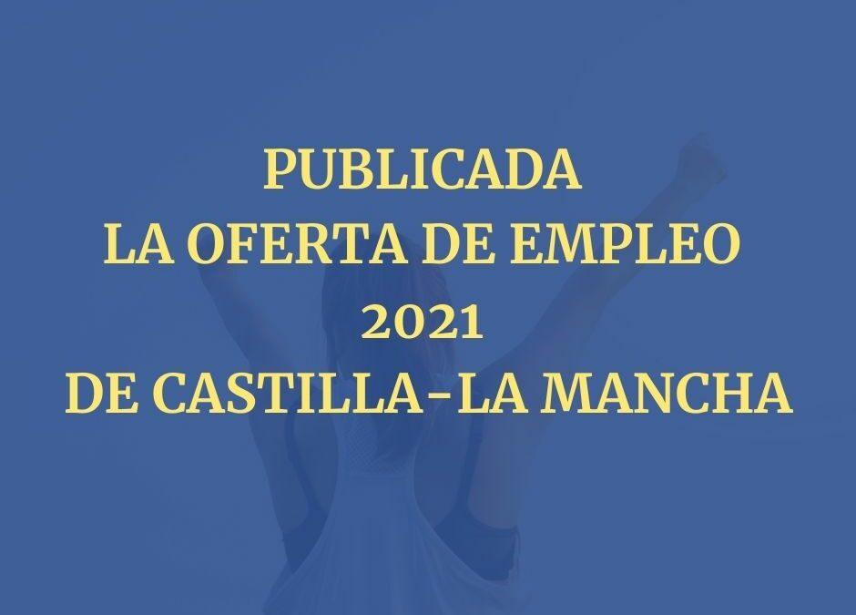 Publicada la Oferta de Empleo 2021 de Castilla-La Mancha