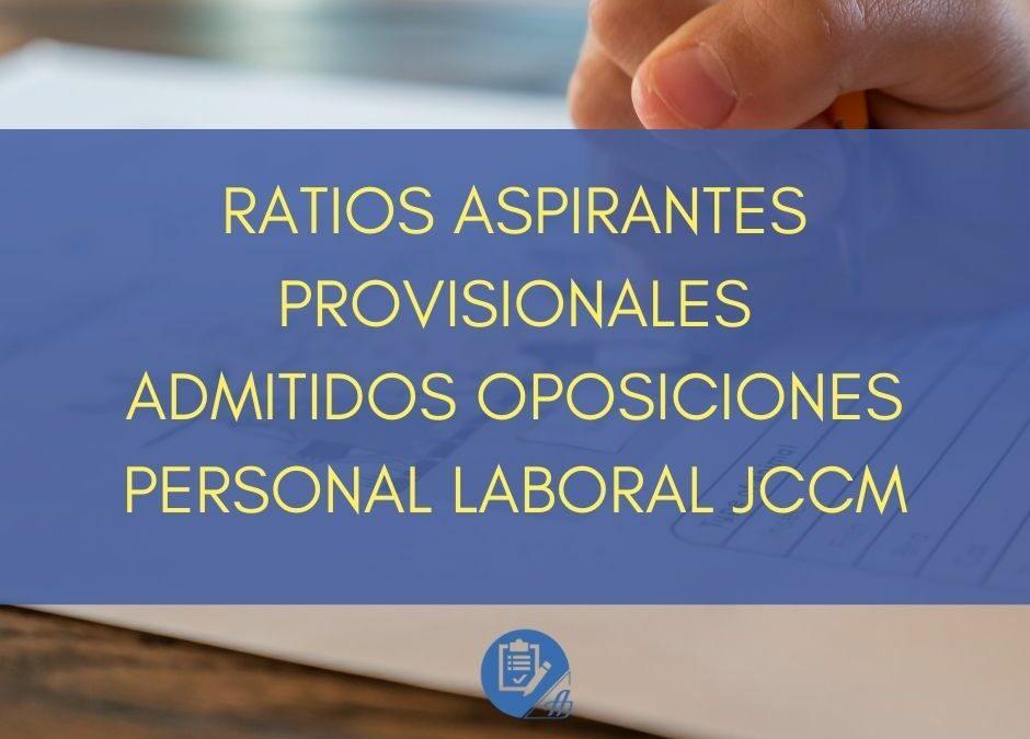 Ratios aspirantes provisionales admitidos oposiciones personal laboral JCCM