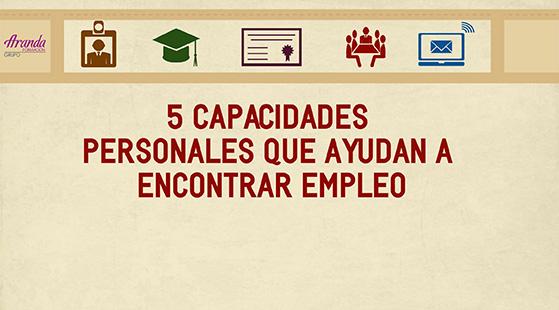 5 capacidades personales que ayudan a encontrar empleo